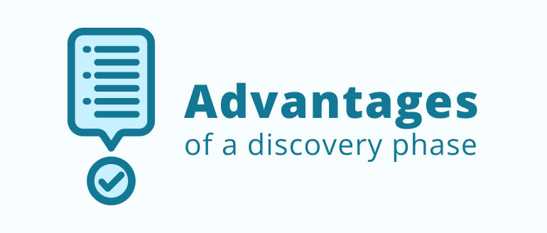 What are the Advantages of a Discovery Phase?